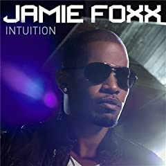 Jamie Foxx - 'Intuition'
