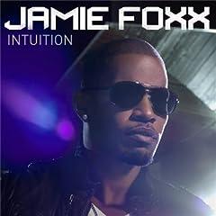 Jamie Foxx - 'Intuition'