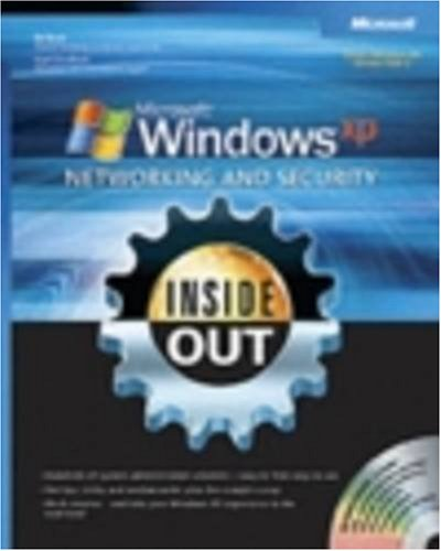 Microsoft® Windows® XP Networking and Security Inside Out 0735620423 pdf