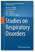 Studies on Respiratory Disorders (Oxidative Stress in Applied Basic Research and Clinical Practice)