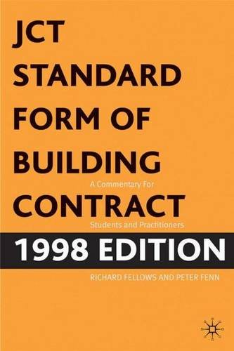 JCT Standard Form of Building Contract 1998 Edition: A Commentary for Students and Practitioners (Building & Surveying)