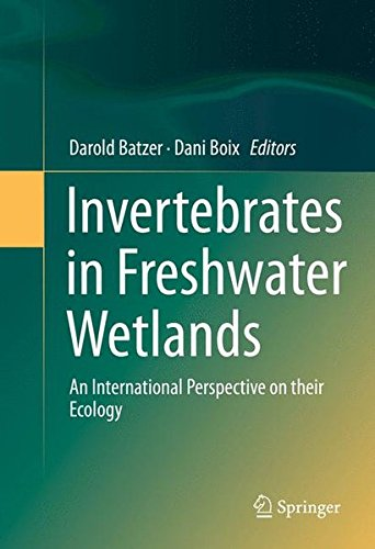 Invertebrates in Freshwater Wetlands: An International Perspective on their Ecology PDF