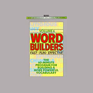Word Builders: Volume 6 | [Audio University]