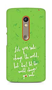 AMEZ let your smile change the world Back Cover For Motorola Moto X Play