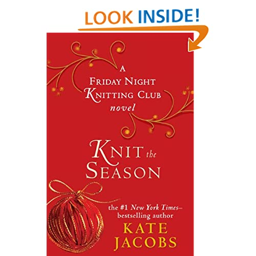 Knit the Season: A Friday Night Knitting Club Novel (Friday Night Knitting Club Novels)