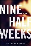 Nine and a Half Weeks (P.S.)