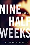 Nine and a Half Weeks (P.S.)
