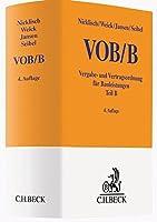 VOB Teil B: Vergabe- und Vertragsordnung für Bauleistungen (Gelbe Erläuterungsbücher)