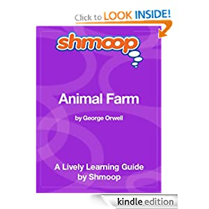Animal Farm: Shmoop Study Guide (Shmoop Literature Guide) Shmoop