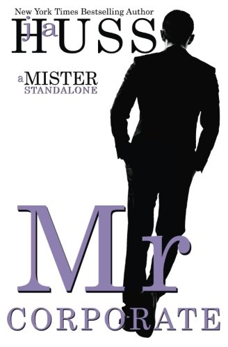 Mr. Corporate (The Mister Series) (Volume 3)