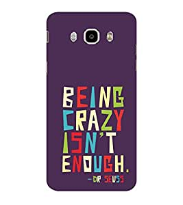 ifasho Crazy Quotes Back Case Cover for Samsung Galaxy On8