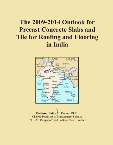 The 2009-2014 Outlook for Precast Concrete Slabs and Tile for Roofing and Flooring in India