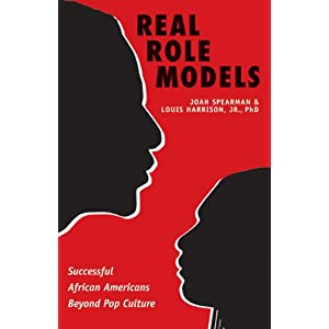 Real Role Models : Successful African Americans Beyond Pop Culture