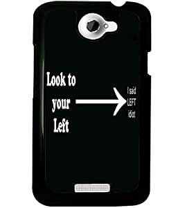 ColourCraft Funny Quote Design Back Case Cover for HTC ONE X