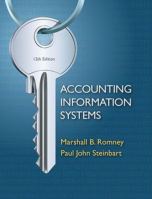 Accounting Information Systems   [ACCOUNTING INFO SYSTEMS 12/E] [Hardcover]