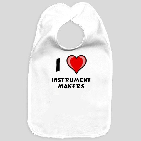 I Love Instrument Makers Baby Bib
