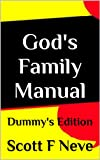 Gods Family Manual Dummys Edition (Gods Manual Dummys Edition)
