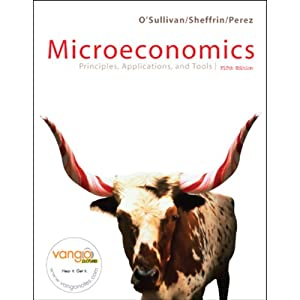 VangoNotes for Microeconomics: Principles, Applications, and Tools, 5/e | [Arthur O'Sullivan, Steven Sheffrin, Stephen Perez]