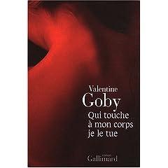 Qui touche à mon corps je le tue - Valentine Goby