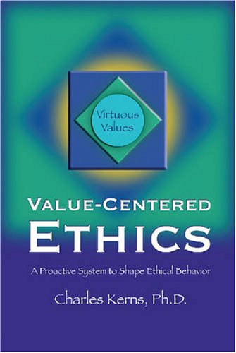 Value-Centered Ethics: A Proactive System to Shape...