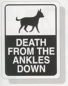 Death From the Ankles Down Sign JackRusse