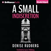 A Small Indiscretion | [Denise Rudberg]