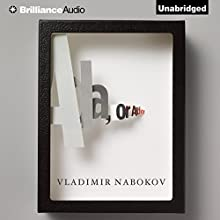 Ada, or Ardor: A Family Chronicle | Livre audio Auteur(s) : Vladimir Nabokov Narrateur(s) : Arthur Morey