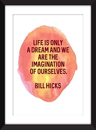 bill-hicks-la-vida-es-solo-un-sueno-imprimir-tipografia-11-x-14-8-x-10-5-x-7-a3-a4-a5
