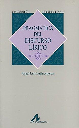 PRAGMATICA DEL DISCURSO LIRICO