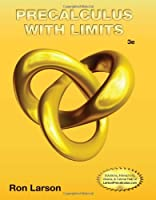 Precalculus with Limits, 3rd Edition (Include Solutions Manual) Front Cover