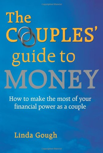 Couples' Guide To Money: How To Make The Most Of Your Financial Power As A Couple front-1030601