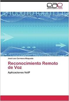 Reconocimiento Remoto de Voz: Aplicaciones VoIP (Spanish