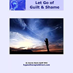 Release Guilt and Shame Audiobook