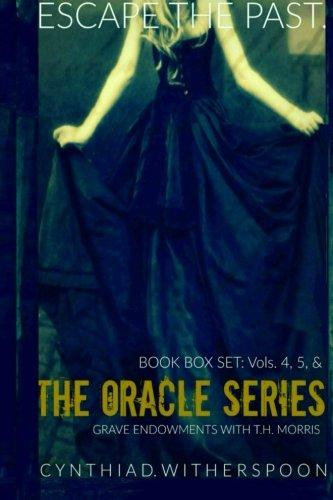 The Oracle Series: Vols. 4, 5, & Grave Endowments