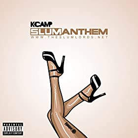 K Camp Slum Anthem Slum Anthem Explicit K Camp