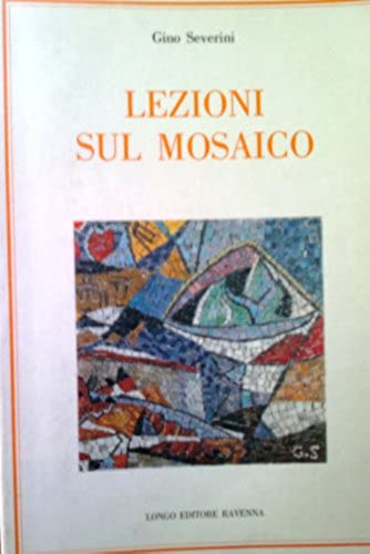 Finalmente disponibile!! Lezioni sul mosaico - Gino Severini's book - 1996 edition