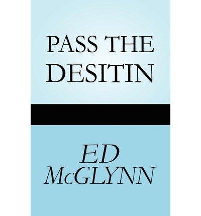 pass-the-desitin-mcglynn-ed-author-apr-23-2010-paperback