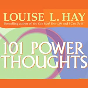 101 Power Thoughts | [Louise L. Hay]