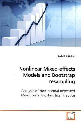 Nonlinear Mixed-effects Models and Bootstrap resampling: Analysis of Non-normal Repeated Measures in Biostatistical Prac