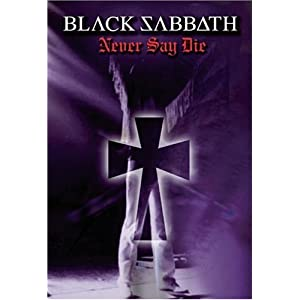 Black Sabbath: Never Say Die movie