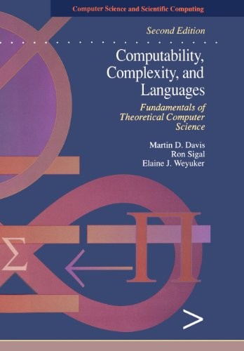 Computability, Complexity, and Languages, Second Edition:...