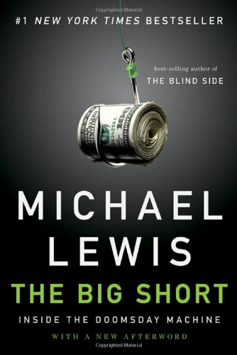 The Big Short: Inside the Doomsday Machine: Michael Lewis: 9780393338829: Amazon.com: Books