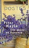 Une année en Provence par Peter Mayle