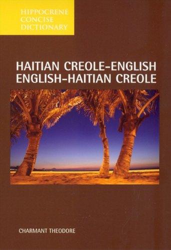 Hippocrene Concise Dictionary: Haitian Creole-English English-Haitian Creole (Hippocrene Concise Dictionary)