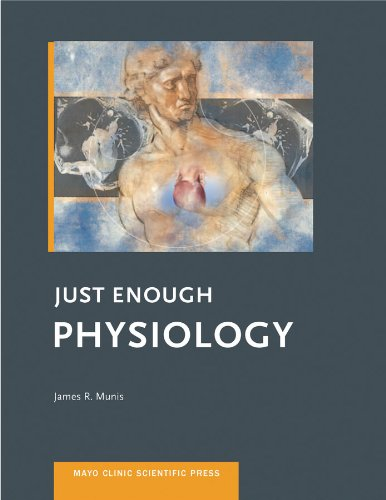 just-enough-physiology-mayo-clinic-scientific-press