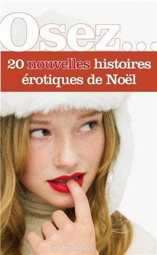 Osez 20 nouvelles histoires érotiques de Noel (collectif) 41EtnGjP8JL._