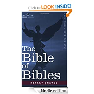 the bible of bibles   kindle edition by kersey graves