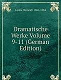Dramatische Werke Volume 9-11 (German Edition)