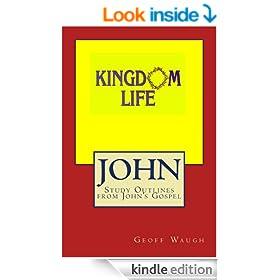 Kingdom Life in John