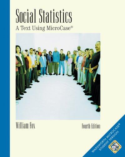 Social Statistics: A Text Using MicroCase